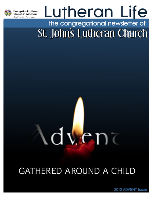 Lutheran Life:  2012 Advent Issue