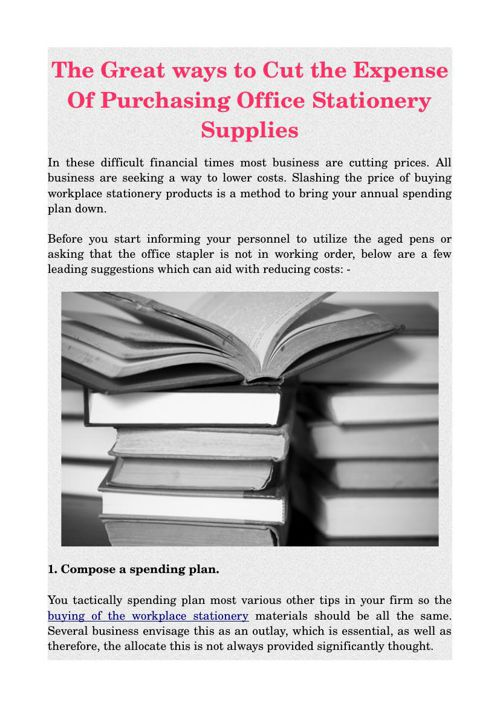 The Great ways to Cut the Expense Of Purchasing Office Stationer