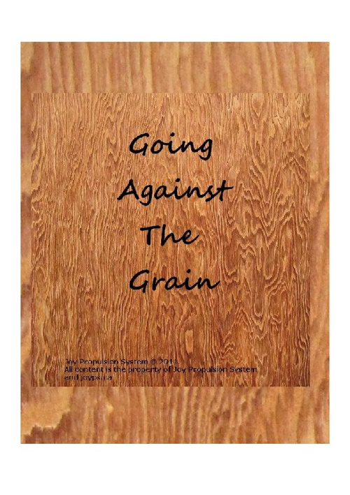 Going Against the Grain