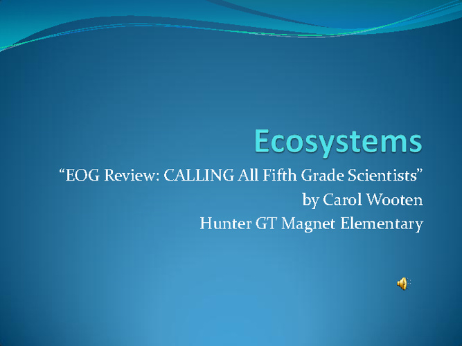 Science EOG Review (Ecosystems)