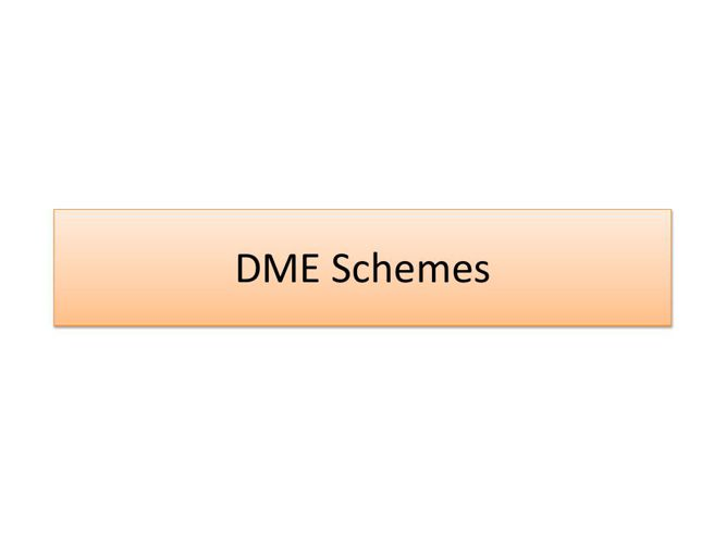 DME Schemes