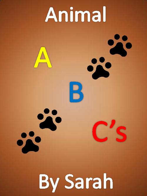 Animal ABC's by Sarah