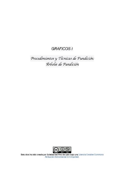 GRÁFICOS I. Procedimientos y técnicas de fundición.