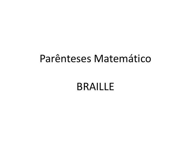 Parênteses Colchetes Chaves Braille