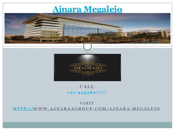 Ajnara Megaleio Residential, Commercial Spaces