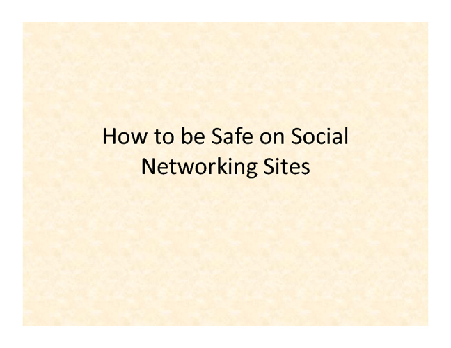 How to be Safe on Social Networks