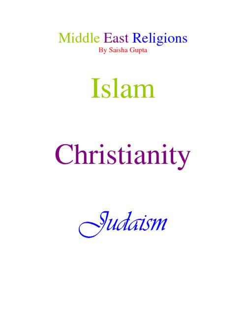 Middle East Religions Compare/Contrast- Saisha Gupta 5
