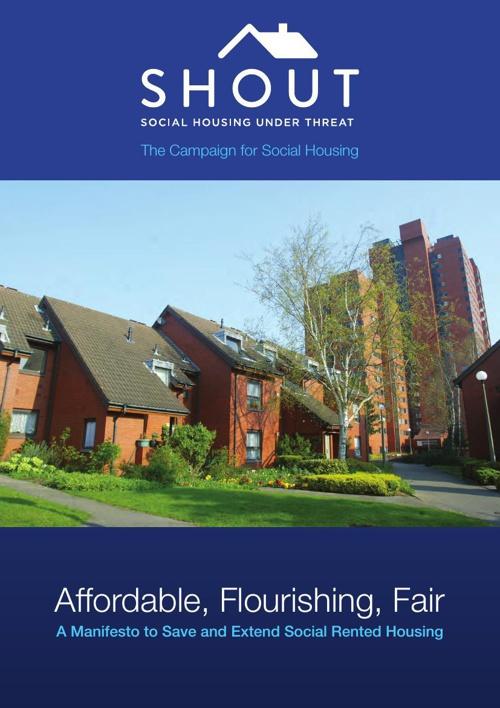 affordable flourishing fair - SHOUT manifesto for social rented