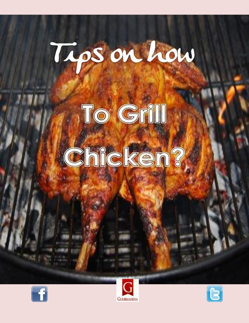 Tips on How to Grill Chicken