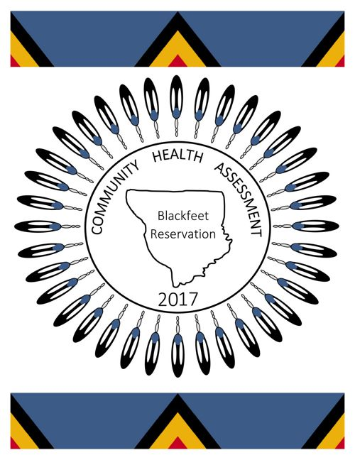 2017 Blackfeet Community Health Assessment