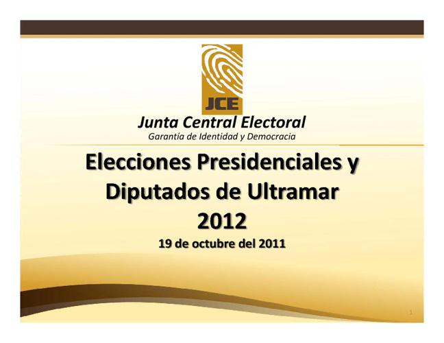 Informe de Ejecución Proceso Electoral | Corte Padrón 19-10-2011
