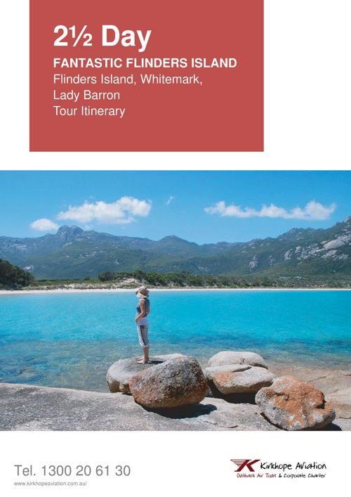 Visit Flinders Island Tasmania on this 2.5 Day Tour