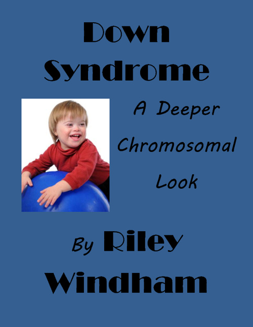 Down Syndrome: A Deeper Chromosomal Look