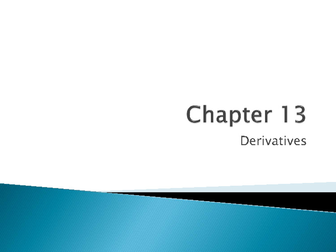 Ch. 13 Derivative Presentation - NCVPS Latin I