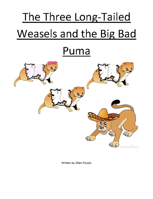The Three Long-Tailed Weasels and the Big Bad Puma