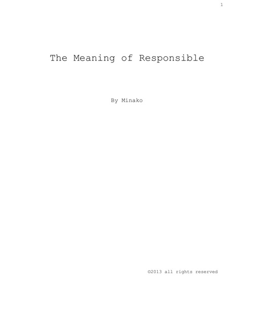 The Meaning of Responsible