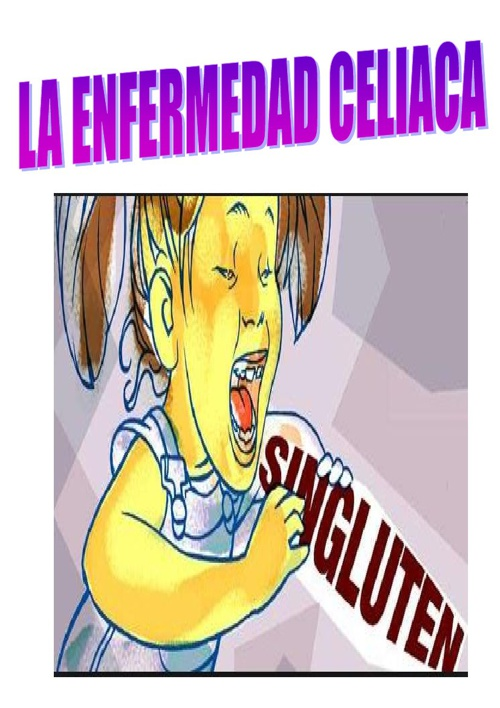 La enfermedad celiaca