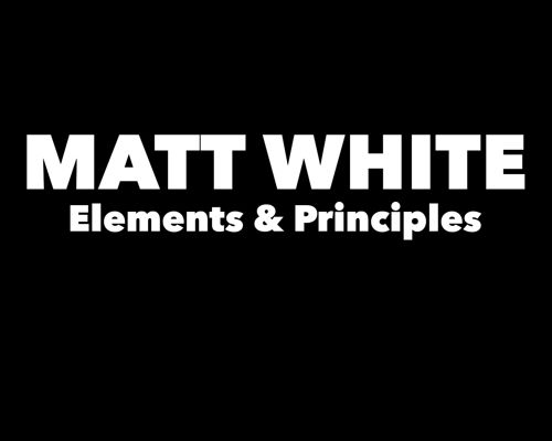 Matt's Elements & Principles