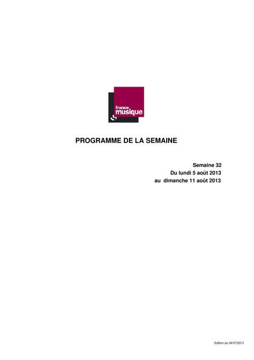 Programmes de France Musique : semaine du 5 au 11 août 2013