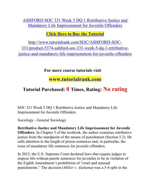 ASHFORD SOC 331 Week 5 DQ 1 Retributive Justice and Mandatory Li