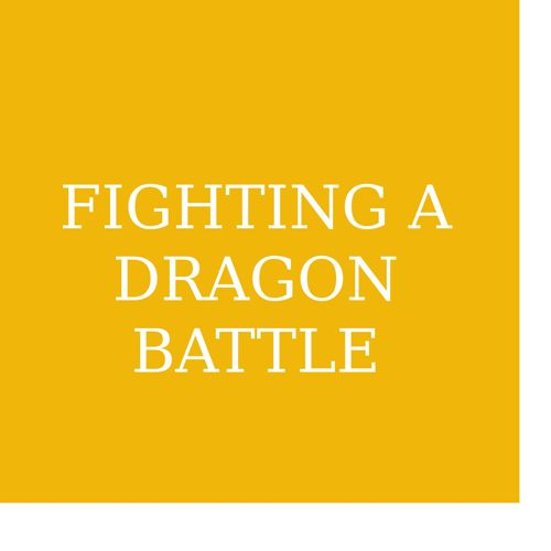 Fighting a dragon