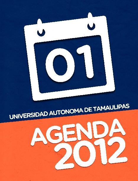 Agenda 2012 Universidad Autonoma de Tamaulipas