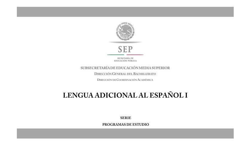 Lengua_Adicional_Espanol_I_biblio2014