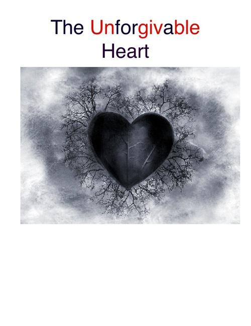 The Unforgivable Heart
