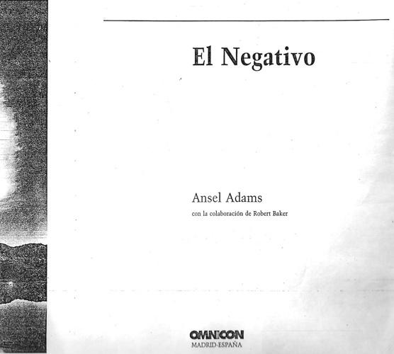 El Negativo - Ansel Adams Cap1