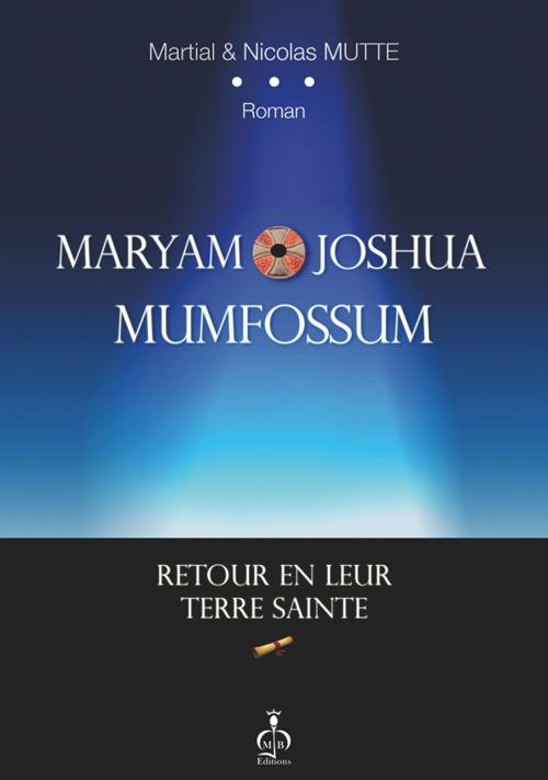"""Préface de """"Maryam & Joshua Mumfossum"""""""