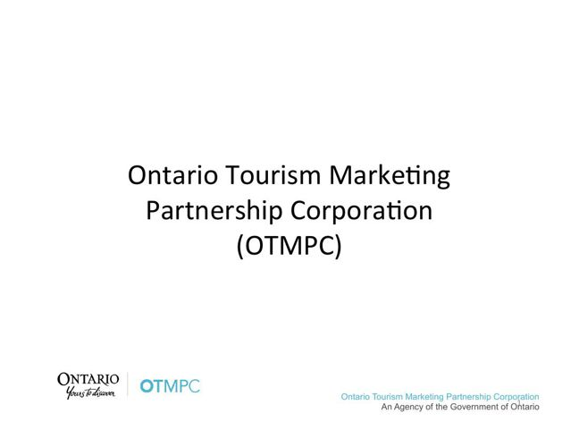 Engaging with the Ontario Tourism Brand