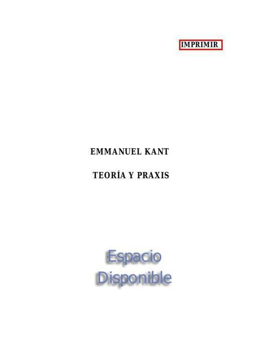 Emmanuel Kant - Teoría y praxis