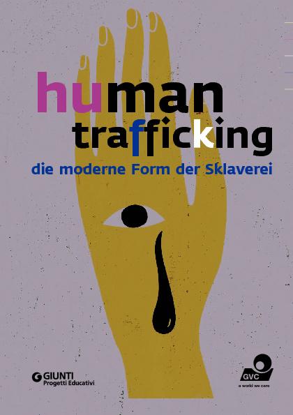 Menschenhandel — Die moderne form der Sklaverei