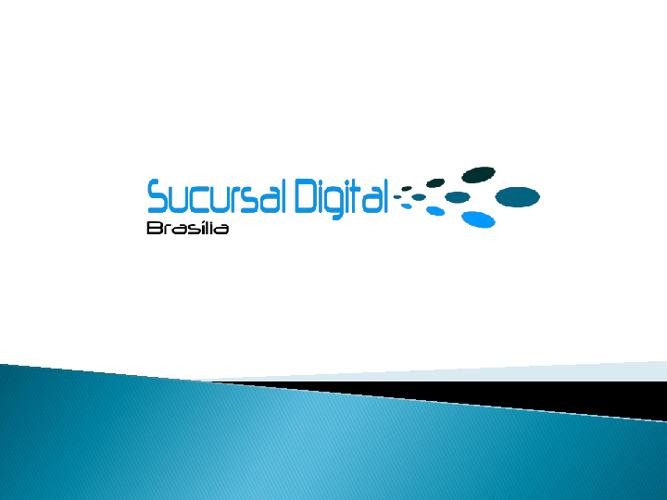 Sucursal Digital Brasília