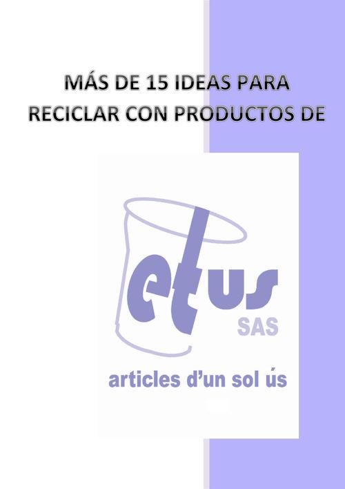 RECICLAR PRODUCTOS DE ETUS