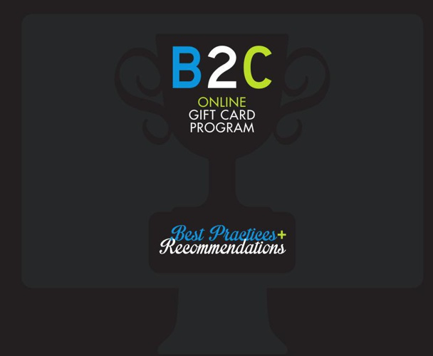B2C Online Gift Card Program: Best Practices & Recommendations