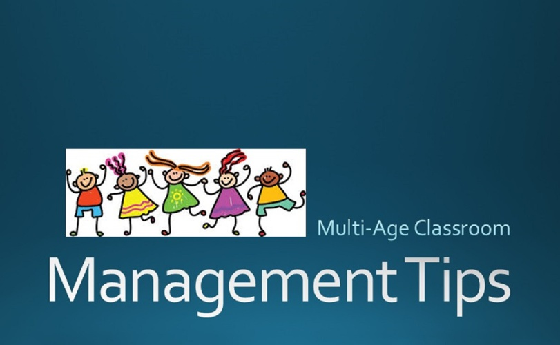 Multi-age Classroom Management Tips