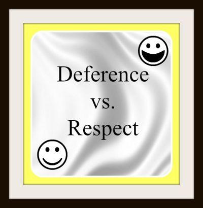 Deferencevsrespect