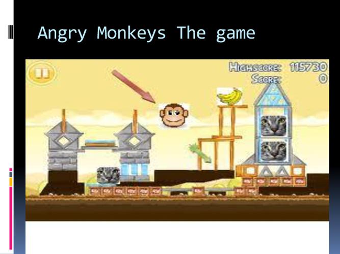 Angry monkeys!