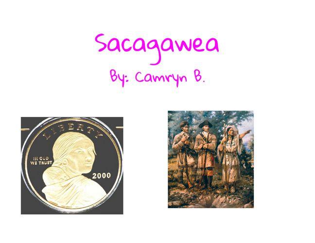 Sacagawea Report