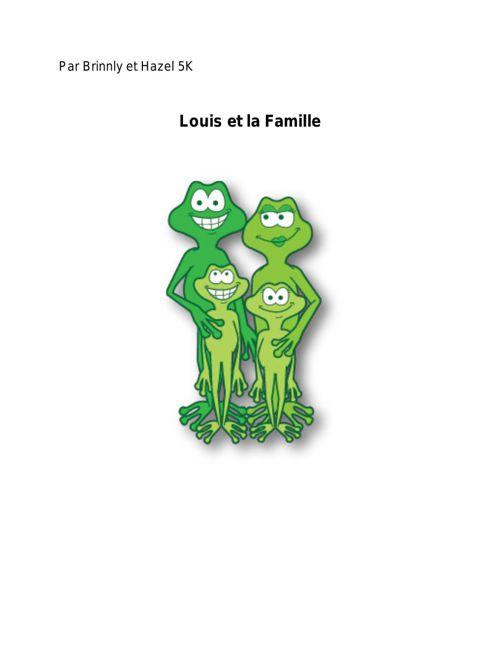Hazel & Brinnly's Project: Louis et la famille