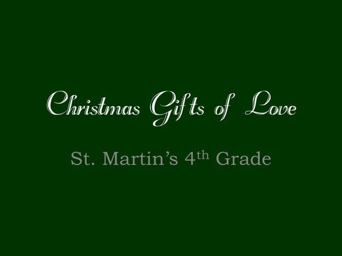 StM 4th Grade: Christmas Gifts of Love 2012