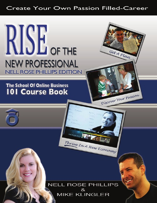 RISE of the New Professional Nell Rose Phillips Edition