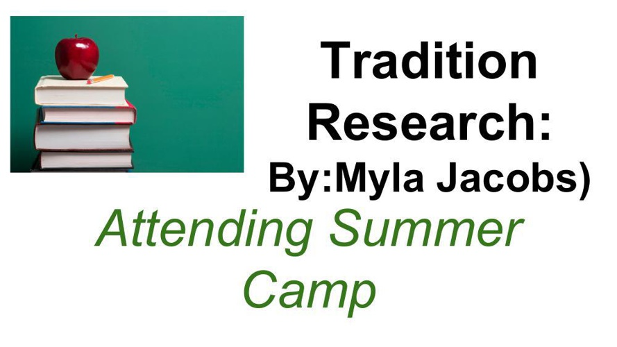 Tradition Research Myla Jacobs
