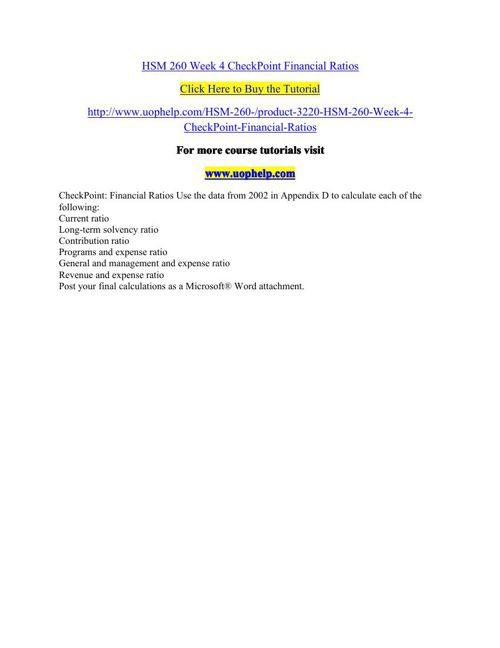 HSM 260 Week 4 CheckPoint Financial Ratios