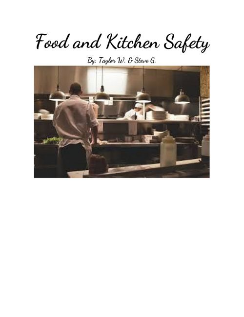 KitchenSafetyandSanitation By Steve G. & Taylor W.