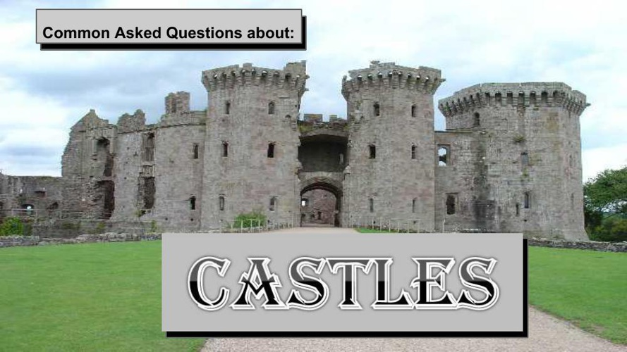 Questions about Castles