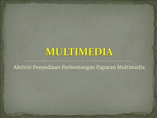 AKTIVITI 1: ELEMEN MULTIMEDIA
