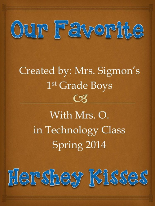 Mrs. Sigmon's Boys' Favorite Hershey Kisses
