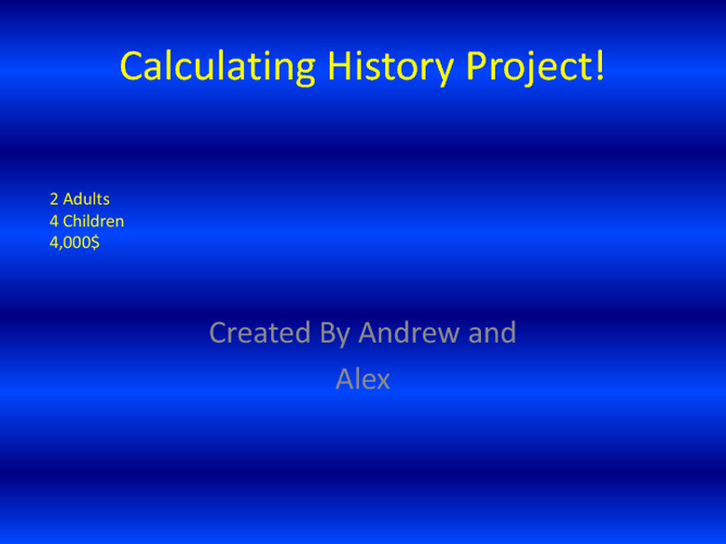 Calculating History Project